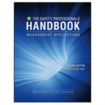 Safety Professionals Handbook - Management Applications Volume I 2nd Edition - Digital Version