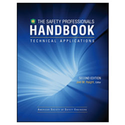 Safety Professionals Handbook - Technical Applications Volume II 2nd