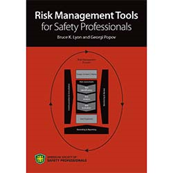 Risk Management Tools for Safety Professionals
