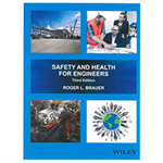 Safety and Health for Engineers, 3rd Edition