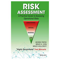 Risk Assessment: A Practical Guide to Assessing Risks