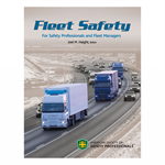 Fleet Safety for Safety Professionals and Fleet Managers