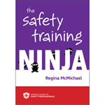 The Safety Training Ninja - Print Version