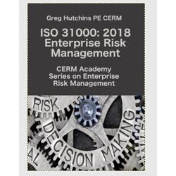 ISO 31000: 2018 Enterprise Risk Management