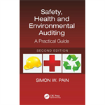 Safety, Health and Environmental Auditing, Second Edition