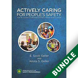 Actively Caring for People's Safety: How to Cultivate a Brother's/Sister's Keeper Work Culture - Digital and Print Bundle
