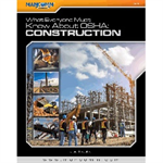 What Everyone Must Know about OSHA: Construction