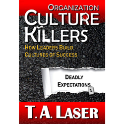 Organization Culture Killers: Deadly Expectations