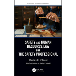Safety and Human Resource Law for the Safety Professional