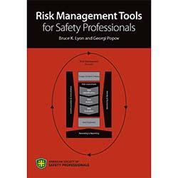 Risk Management Tools for Safety Professionals - Digital Version