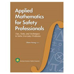 Applied Mathematics for Safety Professionals