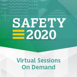 On Demand: Safety 2020: Virtual