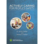 Actively Caring for People's Safety: How to Cultivate a Brother's/Sister's Keeper Work Culture - Print Version
