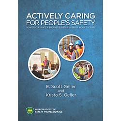 Actively Caring for People's Safety: How to Cultivate a Brother's/Sister's Keeper Work Culture