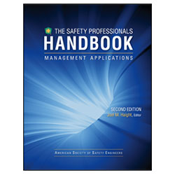 Safety Professionals Handbook - Management Applications Volume I 2nd Edition - Print Version