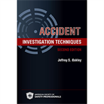 Accident Investigation Techniques, 2nd - Print Version