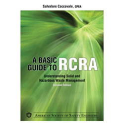 A Basic Guide to RCRA, 2nd Edition - Print Version